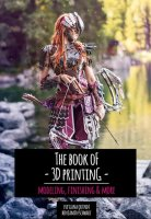 Kamui Cosplay - The Book of 3D Printing – Modeling,...
