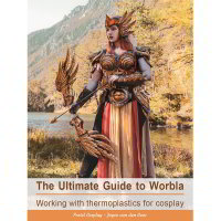 Pretzl Cosplay - Book: The Ultimate Guide to Worbla