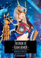 Kamui Cosplay - The Book of Foam Armor – bequem...