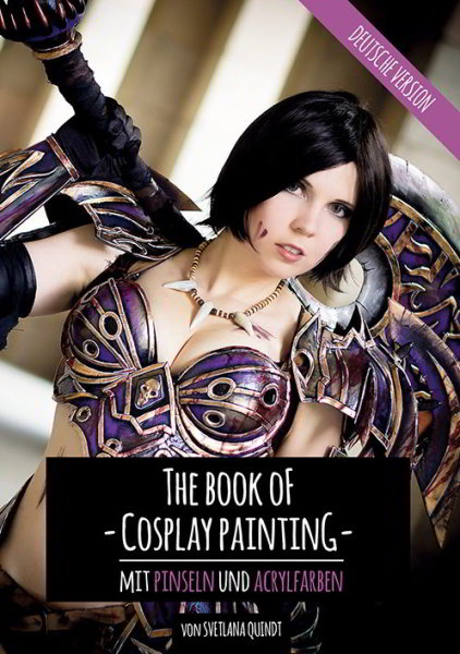 Kamui Cosplay - The Book of Cosplay Painting - mit Pinsel und Acrylfarbe